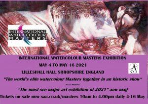 International Watercolour Masters, IWM, IWM2021, Exhibition, Masters, Lilleshall, England