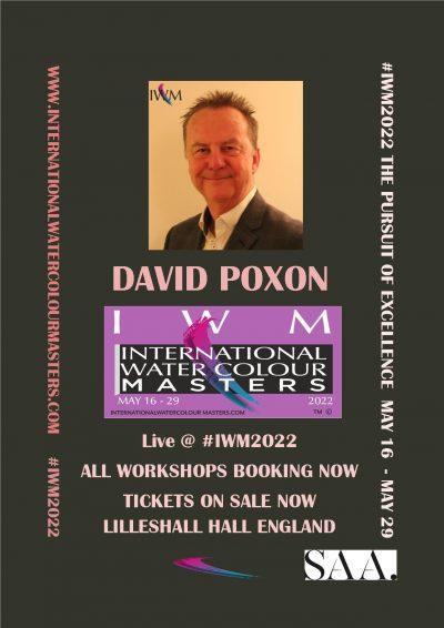 IWM, IWM2022, International Watercolour Masters, David Poxon, worlds elite watercolor painters come to England. The pursuit of excellence. David Poxon workshops